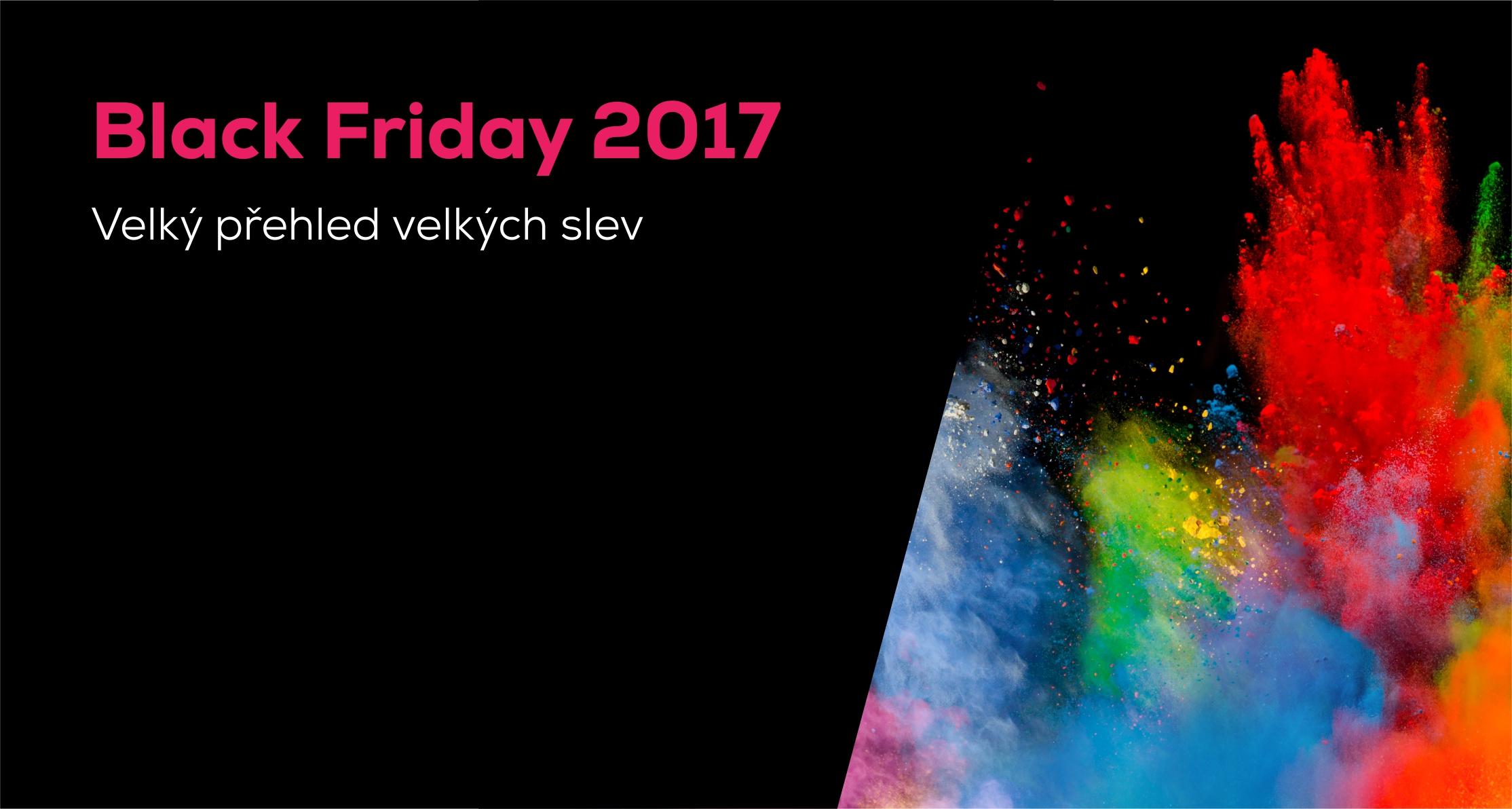 26a0fbbc44 Black Friday 2017: Velký přehled 85 obchodů a slev (PRŮBĚŽNĚ AKTUALIZUJEME)
